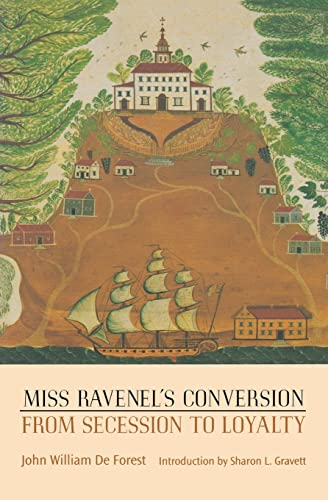 9780803266155: Miss Ravenel's Conversion from Secession to Loyalty