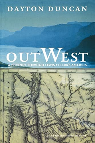 Out West: A Journey through Lewis and Clark's America: Duncan, Dayton