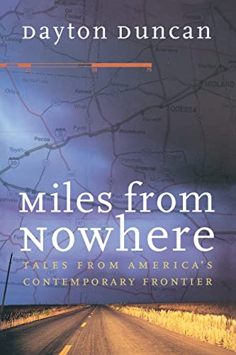 9780803266278: Miles from Nowhere: Tales from America's Contemporary Frontier [Idioma Inglés]