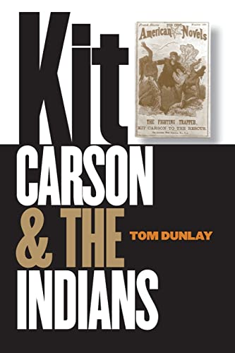9780803266421: Kit Carson & the Indians