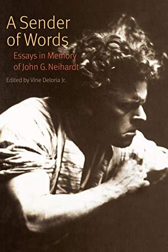 9780803266476: A Sender of Words: Essays in Memory of John G. Neihardt