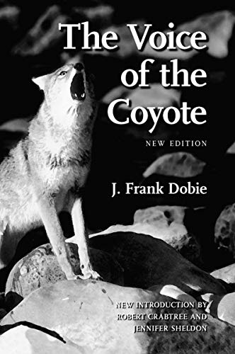 9780803266599: The Voice of the Coyote, Second Edition