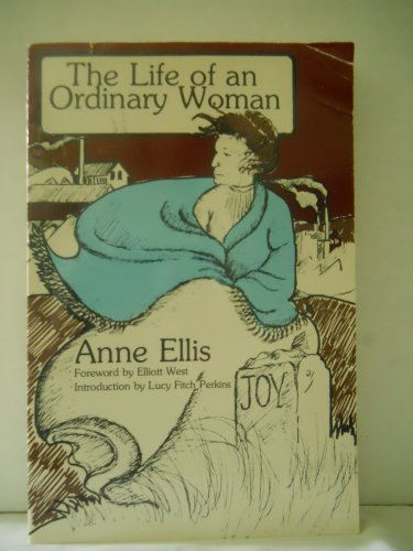The Life of an Ordinary Woman: Ellis, Anne [