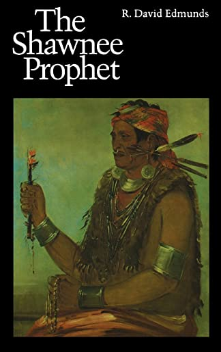 9780803267114: The Shawnee Prophet