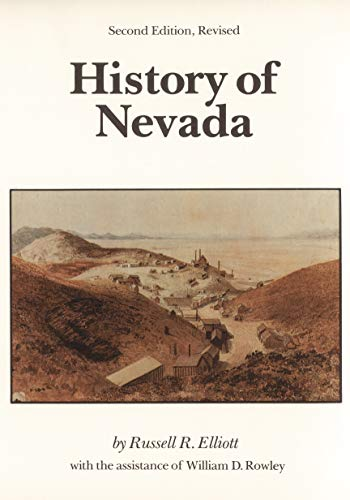 History of Nevada: (Second Edition) (Paperback): Russell R. Elliott