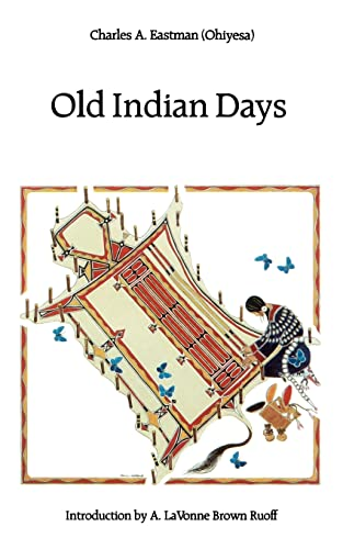 9780803267183: Old Indian Days