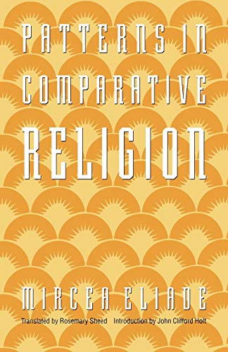 Patterns in Comparative Religion Format: Trade Paper