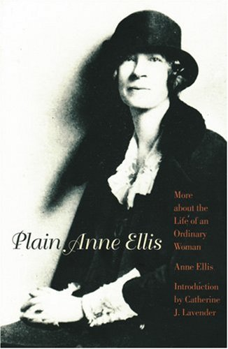 9780803267367: Plain Anne Ellis: More About the Life of an Ordinary Woman