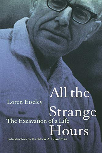 9780803267411: All the Strange Hours: The Excavation of a Life