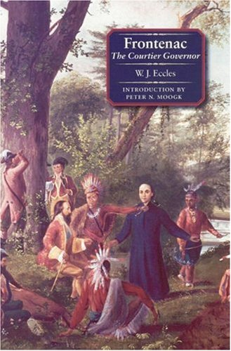 9780803267503: Frontenac: The Courtier Governor