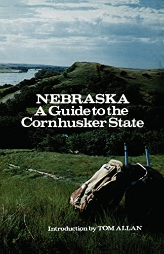 9780803268517: Nebraska: A Guide to the Cornhusker State