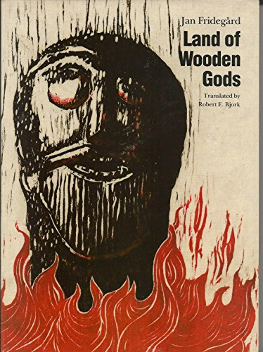 9780803268708: Land of Wooden Gods: Volume 1 in the Holme Trilogy