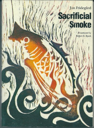 9780803268722: Sacrificial Smoke: Volume 3 in the Holme Trilogy (Modern Scandinavian Literature in Translation)