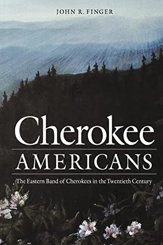 9780803268791: Cherokee Americans: The Eastern Band of Cherokees in the Twentieth Century (Indians of the Southeast (Paperback))