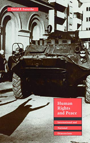 Human Rights and Peace: International and National Dimensions (Human Rights in International ...