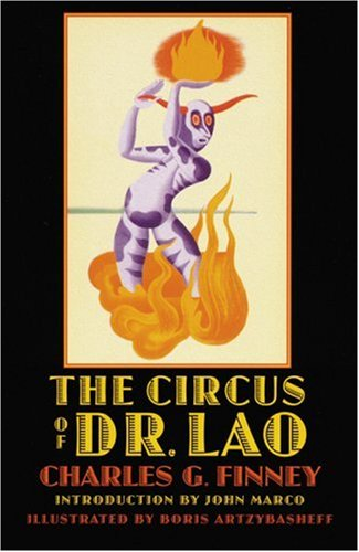 The Circus of Dr. Lao (Bison Frontiers of Imagination) (0803269072) by Charles G. Finney
