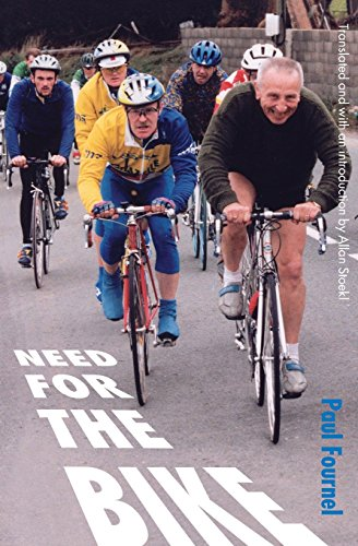 Need for the Bike: Paul Fournel; Translator-Allan