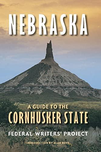 9780803269187: Nebraska (Second edition): A Guide to the Cornhusker State