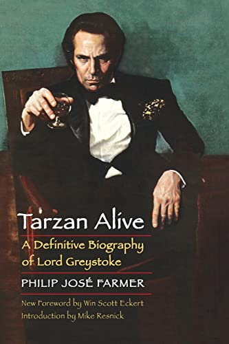 9780803269217: Tarzan Alive: A Definitive Biography of Lord Greystoke (Bison Frontiers of Imagination)