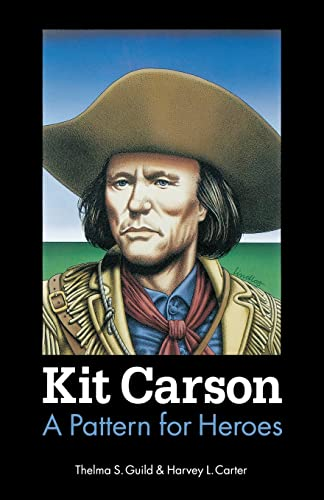 9780803270275: Kit Carson: A Pattern for Heroes (Bison Book S)