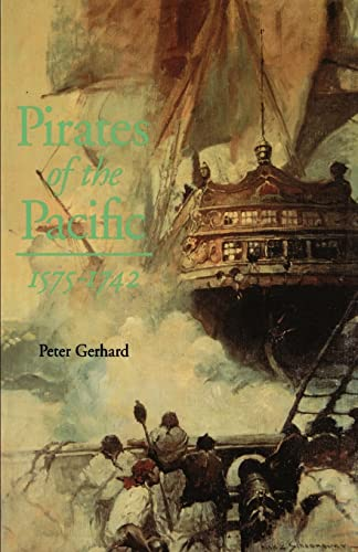 Pirates of the Pacific, 1575-1742 (0803270305) by Peter Gerhard