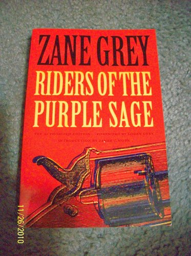 Riders of the Purple Sage: The Authorized: Grey, Zane