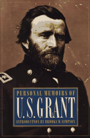 9780803270602: Personal Memoirs of U. S. Grant (Two Volumes in One)