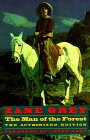 The Man of the Forest : The: Grey, Zane; Johnson,