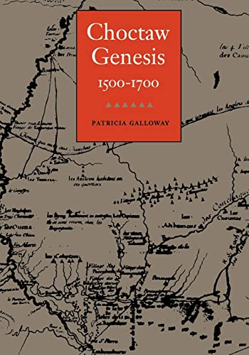 9780803270701: Choctaw Genesis, 1500-1700 (Indians of the Southeast)