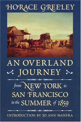 9780803270794: An Overland Journey from New York to San Francisco in the Summer of 1859