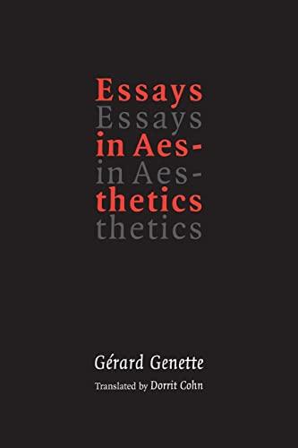 Essays in Aesthetics: Genette, Gerard ;Cohn,