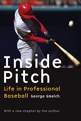 9780803271289: Inside Pitch: Life in Professional Baseball