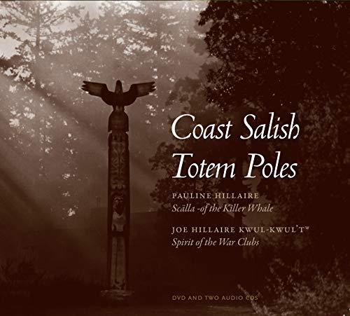 9780803271869: Coast Salish Totem Poles: Media Companion to