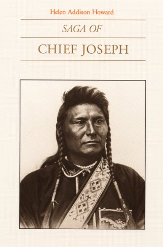 Saga of Chief Joseph.