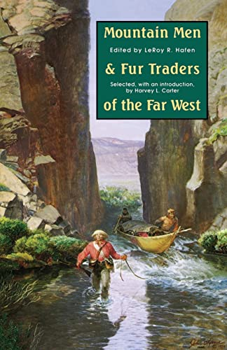 9780803272101: Mountain Men and Fur Traders of the Far West: Eighteen Biographical Sketches