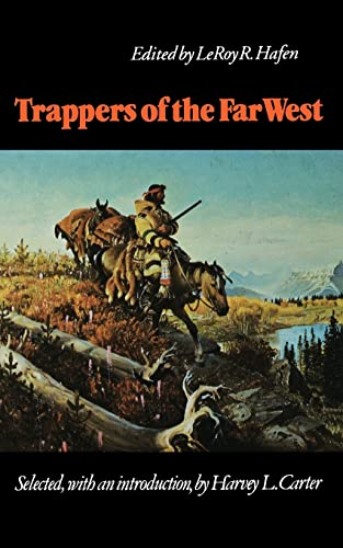 9780803272187: Trappers of the Far West: Sixteen Biographical Sketches (Bison Book)