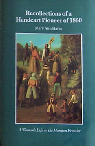 9780803272194: Recollections of a Handcart Pioneer of 1860: A Woman's Life on the Mormon Frontier