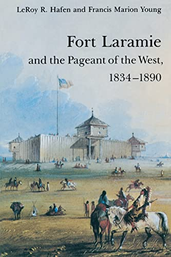 9780803272231: Fort Laramie and the Pageant of the West, 1834-1890