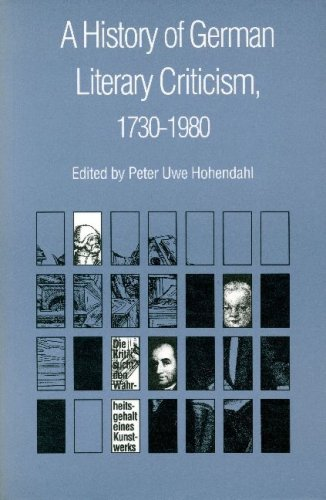 A History of German Literary Criticism, 1730-1980: Peter Uwe Hohendahl