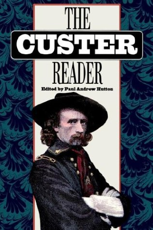 9780803272422: The Custer Reader
