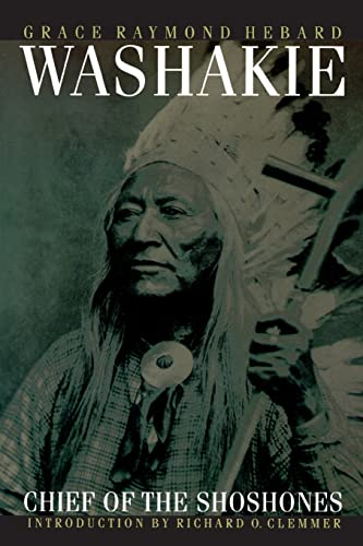 9780803272781: Washakie: Chief of the Shoshones