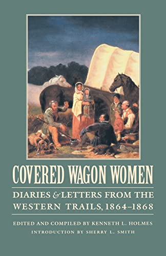 9780803272989: Covered Wagon Women, Vol. 9: Diaries and Letters from the Western Trails, 1864-1868 (Covered Wagon Women 9)