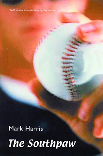 The Southpaw (0803273371) by Mark Harris