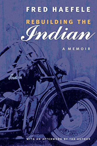 9780803273580: Rebuilding the Indian: A Memoir