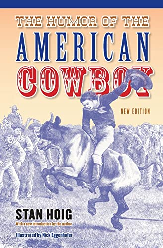 The Humor of the American Cowboy: Stanley Hoig