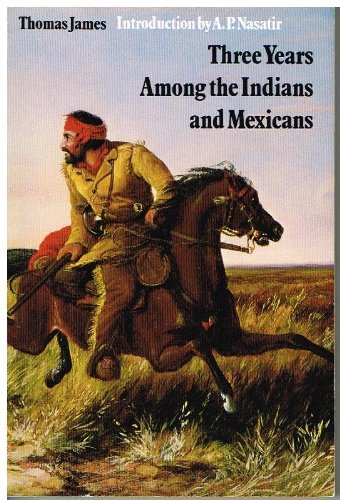 9780803275560: Three Years Among the Indians and Mexicans (Bison Book)