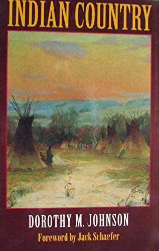 Indian Country: Johnson, Dorothy M.