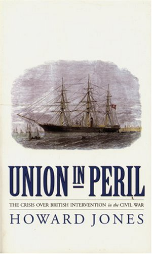 9780803275973: Union in Peril: The Crisis over British Intervention in the Civil War