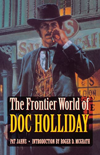 9780803276086: The Frontier World of Doc Holliday