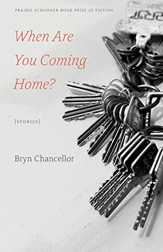 9780803277229: When Are You Coming Home?: Stories (Prairie Schooner Book Prize in Fiction)